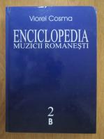 Anticariat: Viorel Cosma - Enciclopedia muzicii romanesti (volumul 2)