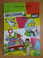 Virginia Stanciu-Butescu - Abecedarul de langa noi (volumul 1)