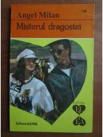 Anticariat: Angel Milan - Misterul dragostei