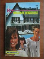 Anticariat: Barbara Boswell - Dragoste renascuta