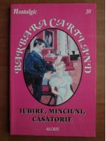 Anticariat: Barbara Cartland - Iubire, minciuni, casatorie