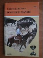 Anticariat: Carolyn Barker - O mie de lumanari