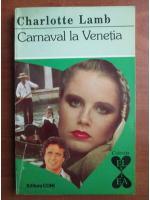 Charlotte Lamb - Carnaval la Venetia