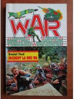 Anticariat: Daniel Ford - Incident la Muc Wa