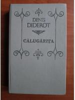 Anticariat: Denis Diderot - Calugarita