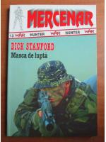 Dick Stanford - Masca de lupta