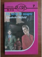 Elisabeth Oldfield - Un suras in noapte