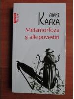 Anticariat: Franz Kafka - Metamorfoza si alte povestiri (Top 10+)