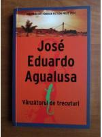 Jose Eduardo Agualusa - Vanzatorul de trecuturi