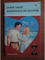 Judith Smith - Mandolinele din Montori