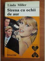 Anticariat: Linda Miller - Sirena cu ochii de aur