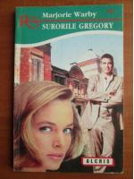 Marjorie Warby - Surorile Gregory