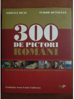Mircea Deac - 300 de pictori romani