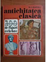 N. I. Barbu - Antichitatea clasica