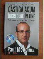 Paul McKenna - Castiga acum incredere in tine