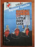 Anticariat: Raymond Chandler - Misterul crimelor de la Little Fawn Lake