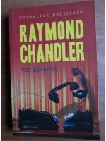 Anticariat: Raymond Chandler - Voi astepta