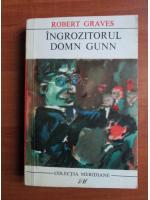 Anticariat: Robert Graves - Ingrozitorul domn Gunn