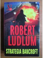 Robert Ludlum - Strategia Bancroft