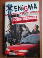 Anticariat: Roger Borniche - Urma insangerata
