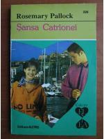 Anticariat: Rosemary Pallock - Sansa Catrionei