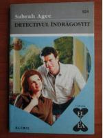 Anticariat: Sabrah Agee - Detectivul indragostit