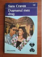 Anticariat: Sara Craven - Dusmanul meu drag