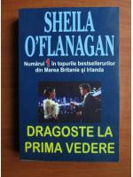 Anticariat: Sheila O'Flanagan - Dragoste la prima vedere