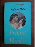 Stef Ann Holm - Printul marilor