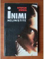 Anticariat: Stefan Zweig - Inimi nelinistite