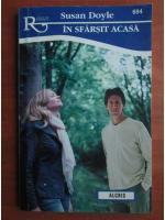 Anticariat: Susan Doyle - In sfarsit acasa