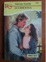 Anticariat: Susan Gayle - Accidentul