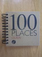 100 Places. Dubai