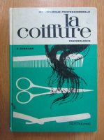 Anticariat: Andre Gissler - Tehnologie de la coiffure