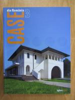 Case din Romania (volumul 3)