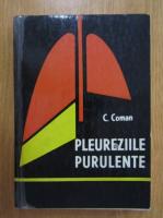 Anticariat: Constantin Coman - Pleureziile purulente