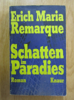 Anticariat: Erich Maria Remarque - Schatten im Paradies