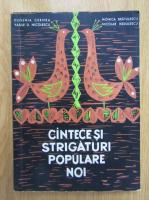 Eugenia Cernea - Cantece si strigaturi populare noi