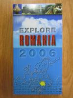 Anticariat: Explore Romania 2006