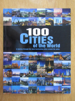 Anticariat: Falko Brenner - 100 Cities of the World