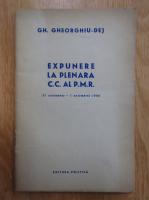Anticariat: Gh. Gheorghiu-Dej - Expunere la plenara C.C. al P.M.R