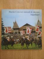 Anticariat: Joseph Annaheim - Marche. Concours national de chevaux Saignelegier