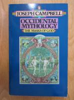 Joseph Campbell -  The Masks of God. Occidental Mythology