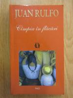 Anticariat: Juan Rulfo - Campia in flacari