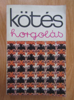 Anticariat: Kotes Horgolas