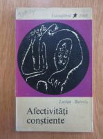Anticariat: Lucian Bureriu - Afectivitati constiente
