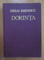 Anticariat: Mihai Eminescu - Dorinta