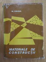 Nicolae I. Voina - Materiale de constructii