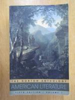 Nina Baym - The Norton Anthology American Literature (volumul 1)