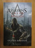 Anticariat: Oliver Bowden - Assassin's Creed. Revelatii